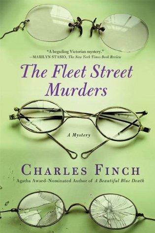 The Fleet Street Murders(Charles Lenox Mysteries 3)