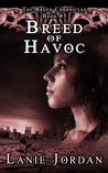 Breed of Havoc (The Breed Chronicles, #3)