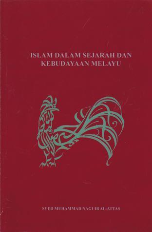 Islam dalam Sejarah dan Kebudayaan Melay...