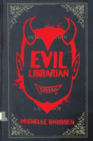 Evil Librarian by Michelle Knudsen thumbnail