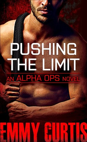 Pushing The Limit Alpha Ops 3 By Emmy Curtis