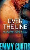 Over the Line (Alpha Ops, #2)