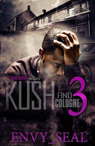 Kush and Cologne 3