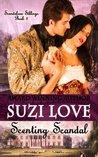 Scenting Scandal by Suzi Love
