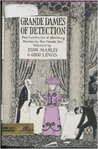 Grande dames of detection by Seon Manley