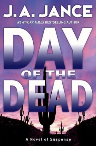 Day Of The Dead by J.A. Jance