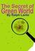 The Secret of Green World