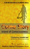 Coma Story by Stephen Manoj Thompson