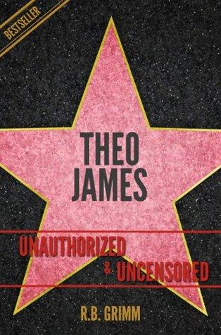 Theo James Unauthorized & Uncensored