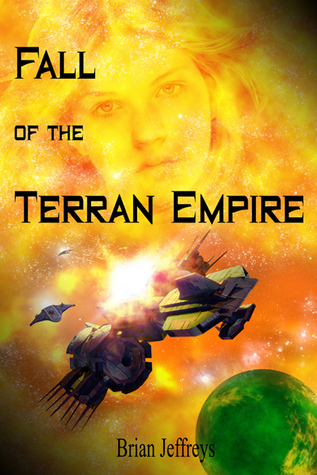 Fall of the Terran Empire by Brian Jeffreys