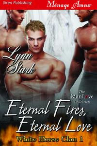 Eternal Fires, Eternal Love