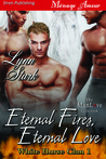 Eternal Fires, Eternal Love (White Horse Clan, #1)