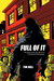 Full Of It: The Birth, Deat...