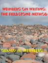 Weinberg on Writing by Gerald M. Weinberg