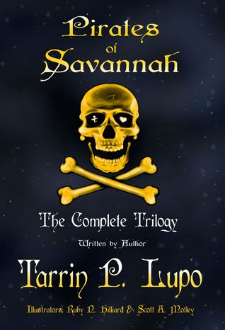 Pirates of Savannah: The Complete Trilogy (Adult Version) - Historical Fiction Action Adventure