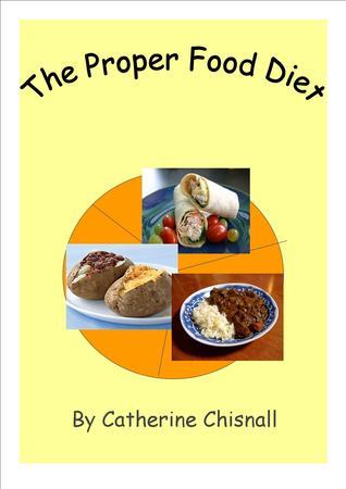 The Proper Food Diet
