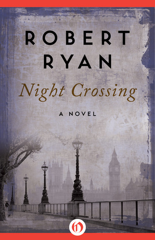 Download and Read online Night Crossing: A Novel books