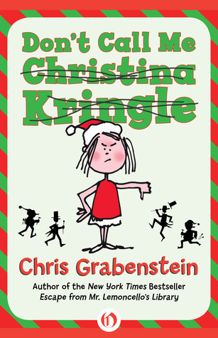 Ebook Don't Call Me Christina Kringle by Chris Grabenstein PDF!