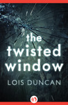 The Twisted Window by Lois Duncan