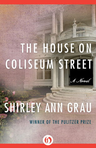 Ebook The House on Coliseum Street by Shirley Ann Grau DOC!