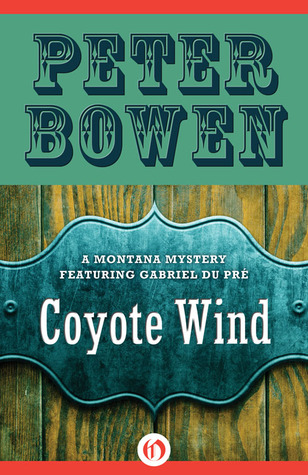 Coyote Wind by Peter Bowen