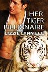 Her Tiger Billionaire (Supernatural Billionaire Mates, #2)