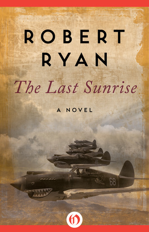 Download and Read online The Last Sunrise: A Novel books