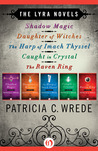 The Lyra Novels (Lyra, #1-5) by Patricia C. Wrede