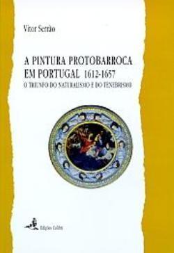 a-pintura-protobarroca-em-portugal-1612-1657-o-triunfo-do-naturalismo-e-do-tenebrismo