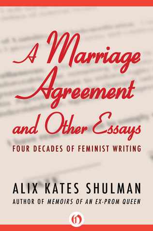 a marriage agreement and other essays four decades of feminist  13576956
