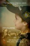 The Queen's Heart (Growing Strong #2)