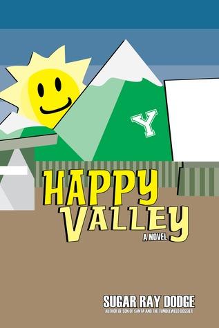 Happy Valley by Sugar Ray Dodge