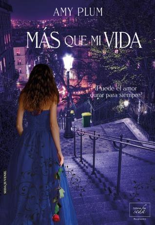 Más que mi vida by Amy Plum