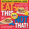 Eat This, Not That!: Restaurant Survival Guide
