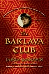 The Baklava Club (Yashim the Eunuch #5)