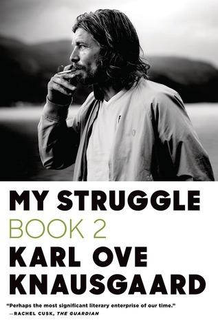 My Struggle: Book 2: A Man in Love (My Struggle, #2)