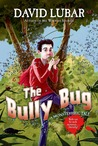 The Bully Bug (A Monsterrific Tale, #6)