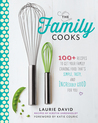 The Family Cooks by Laurie David