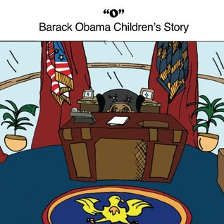 O: Barack Obama Children's Story