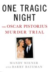 One Tragic Night: The Oscar Pistorius Murder Trial