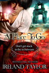 A Place To Go (In-Between, #1)