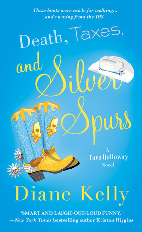 Death, Taxes, and Silver Spurs (Tara Holloway, #7)
