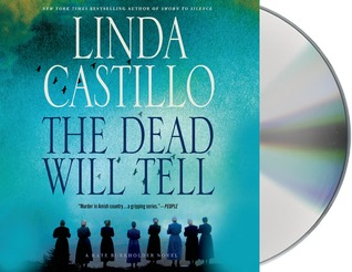 The Dead Will Tell (Kate Burkholder, #6)