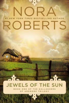 Jewels of the Sun (Gallaghers of Ardmore #1) by Nora Roberts