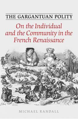 the-gargantuan-polity-on-the-individual-and-the-community-in-the-french-renaissance