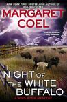 Night of the White Buffalo