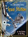 The Amazing International Space Station