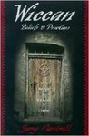 Wiccan Beliefs & Practices 1st (first) edition Text Only
