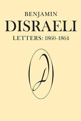 benjamin-disraeli-letters-1860-1864-volume-8
