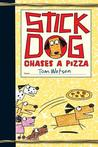 Stick Dog Chases a Pizza (Stick Dog, #3)